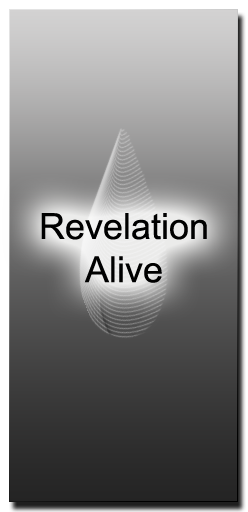 :: Revelation Alive Home ::